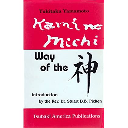 Kami No Michi: The Way of the Kami: The Life and Thought of a Shinto Priest