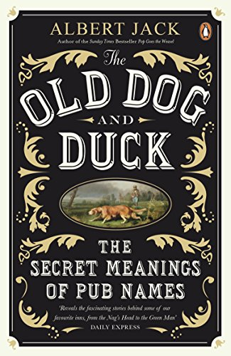 the-old-dog-and-duck-the-secret-meanings-of-pub-names