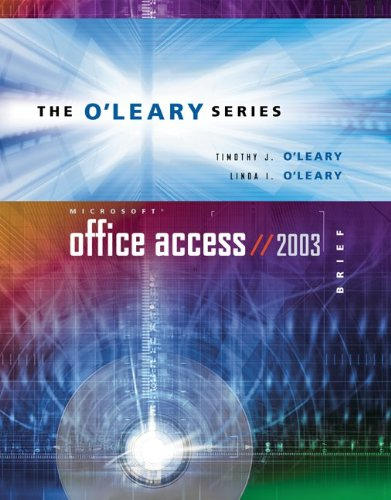 O'Leary Series:  Microsoft Access 2003 Brief with Student Data File CD por Timothy J O'Leary