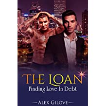 The Loan: Gay Romance MM Story, Finding Love In Debt
