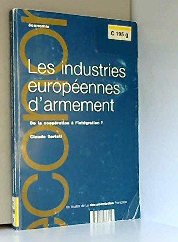 Les industries europennes d'armement : De la coopration  l'intgration ?