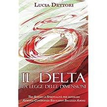 Il Delta La Legge delle Dimensioni