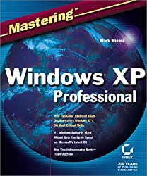 Mastering Windows Xp Professional by Mark Minasi (2001-09-30)