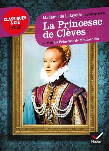 La Princesse de Clèves, La Princesse de Montpensier (Le récit, la nouvelle)
