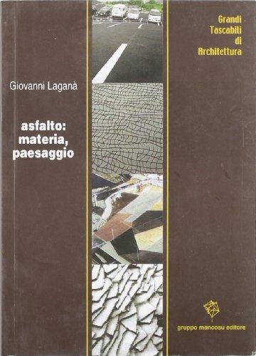 asfalto-materia-paesaggio-grandi-tascabili-di-architettura