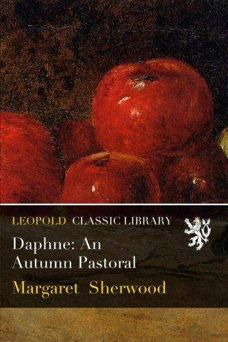 Daphne: An Autumn Pastoral