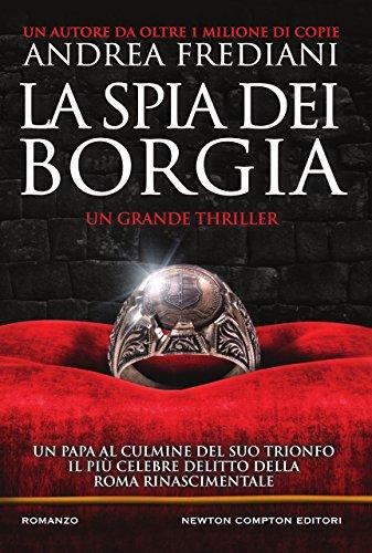 scaricare ebook gratis La spia dei Borgia PDF Epub