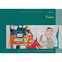 Fulna: un cuento de curación de Renate Weber