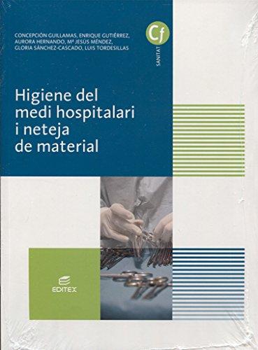 Higiene del medi hospitalari i neteja del material (Ciclos Formativos)