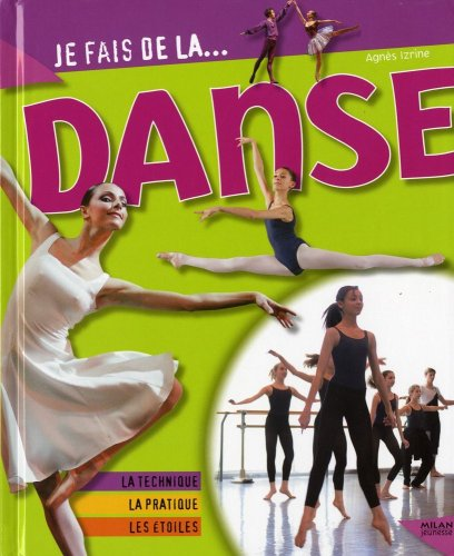 Je fais de la. danse par Agnès Izrine