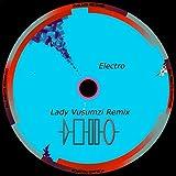 Electro (Lady Vusumzi Remix)