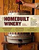 Homebuilt Winery