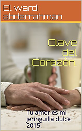 Clave del Corazón.: Tu amor es mi jeringuilla dulce 2015.