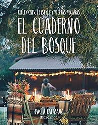 El cuaderno del bosque par Dulcinea (Paola Calasanz)