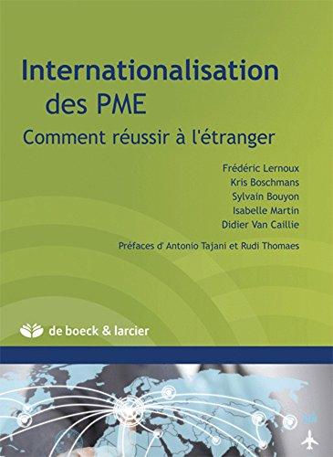 Internationalisation des PME: Comment réussir à l'étranger par Kris Boschmans