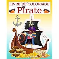 Livre de coloriage pirate: Livre de coloriage pirate pour enfants, garçons, filles et adultes, Pages sur les pirates…