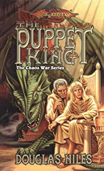 The Puppet King: The Chaos Wars, Book 3 (The Chaos War Series) by [Niles, Doug]