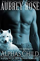 Alpha's Child (Book Four: A Werewolf BBW Shifter Romance) (English Edition)