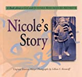 Nicole's Story: A Book about a Girl with Juvenile Rheumatoid Arthritis (Meeting the Challenge) by Virginia Totorica Aldape (1996-01-01)