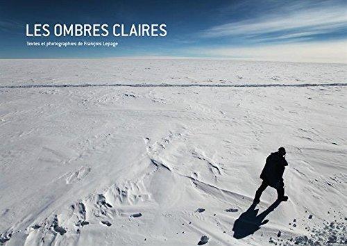 Les ombres claires par François Lepage