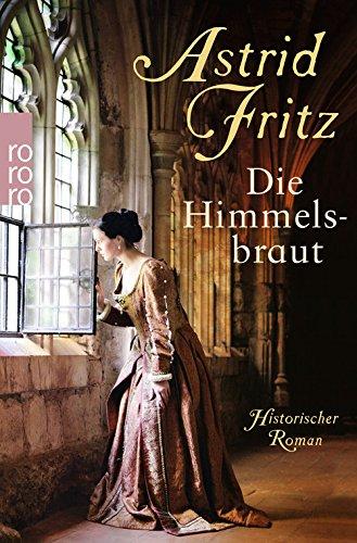 Buchseite und Rezensionen zu 'Die Himmelsbraut' von Astrid Fritz