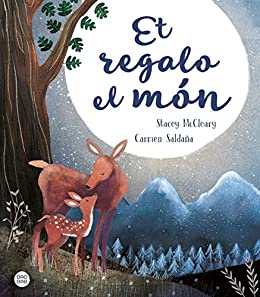 Et regalo el món (Catalan Edition) eBook: Carmen Saldaña, Stacey ...
