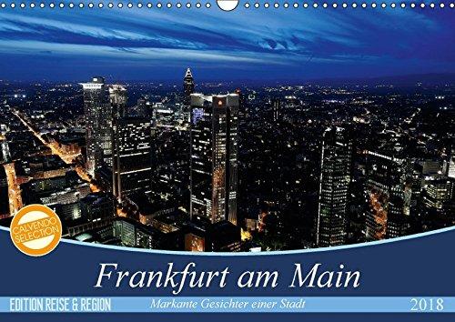 Frankfurt am Main (Wandkalender 2018 DIN A3 quer): Stimmungsvolle und opulente Fotos von Frankfurt am Main. (Monatskalender, 14 Seiten ) (CALVENDO Orte) [Kalender] [Apr 01, 2017] Höfer, Christoph