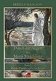 Durch die Augen der Maria Magdalena, Buch 2, Von der Einweihung bis zur Passion - Estelle Isaacson