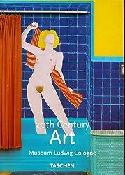 Twentieth Century Art, Museum Ludwig Cologne; Kunst des 20. Jahrhunderts, Museum Ludwig Köln, engl. Ausgabe (Klotz)