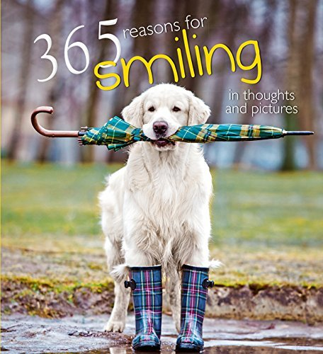 365 Reasons for Smiling: In Thoughts and Pictures (2015-10-13)