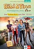 Book - Bibi & Tina - Tohuwabohu Total: Erstlese-Buch zum Film: Mit vielen Fotos aus dem Film!