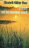 la mort est un nouveau soleil