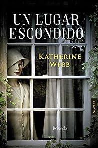 Un lugar escondido par Katherine Webb