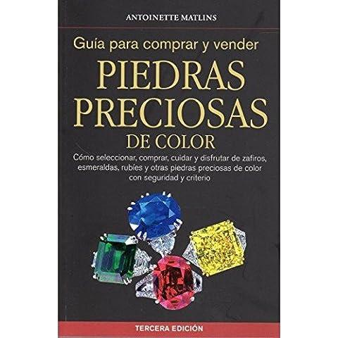 GUÍA PARA COMPRAR Y VENDER PIEDRAS PRECIOSAS (GUIAS DEL NATURALISTA-ROCAS-MINERALES-PIEDRAS PRECIOSAS)