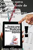 Governo como principal fonte de receita para micro e pequenas empresas (Portuguese Edition)