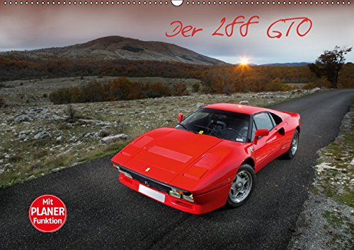 Ferrari 288 GTO (Wandkalender 2019 DIN A2 quer): Traum in Rosso Corsa (Geburtstagskalender, 14 Seiten ) (CALVENDO Mobilitaet) (Reifen Mobilität)