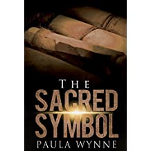 The Sacred Symbol: A Historical Conspiracy Mystery Thriller (Torcal Trilogy Book 2)