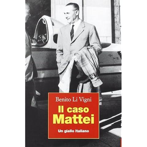 Il caso Mattei. Un giallo
