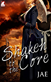 Shaken to the Core (English Edition)