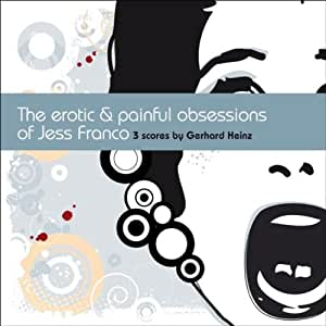 Erotic & Painful Obessions of [Import allemand]