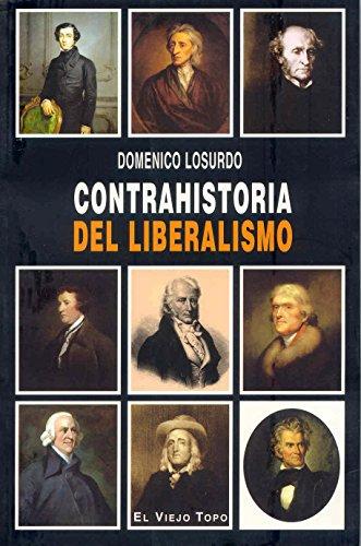 Contrahistoria del liberalismo por Domenico Losurdo