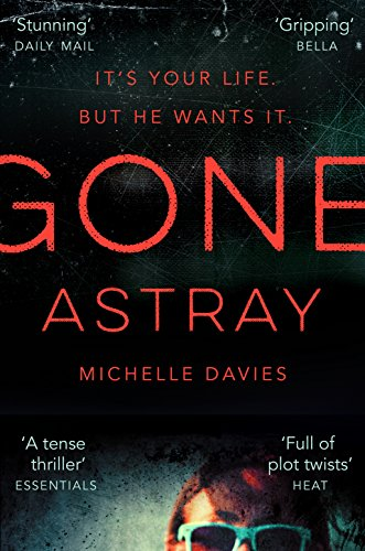 Gone Astray (DC Maggie Neville Book 1) by [Davies, Michelle]