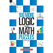 100 More Logic and Maths Puzzles