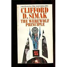 The Werewolf Principle by Clifford D. Simak (1982-01-06)
