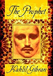 The Prophet by Kahlil Gibran (2010-06-01)