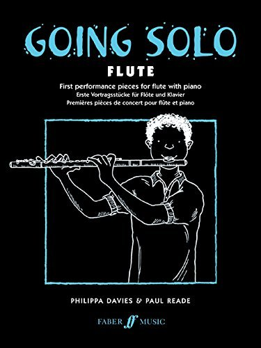 Going Solo -- Flute (Faber Edition: Going Solo) by Phillip Davis (1998-12-01)