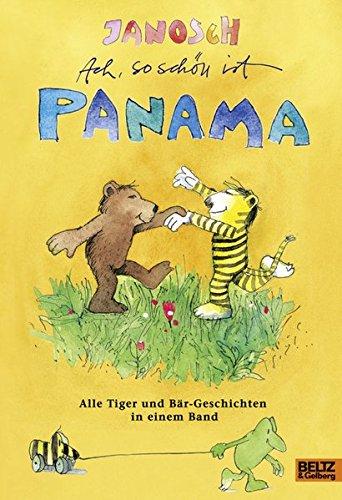 Preisvergleich Produktbild Ach, so schön ist Panama: Alle Tiger und Bär-Geschichten in einem Band
