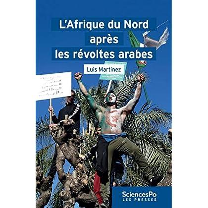 L'Afrique du Nord après les révoltes arabes (ACADEMIQUE)
