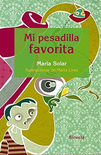 Mi pesadilla favorita (Las Tres Edades nº 256) por María Solar