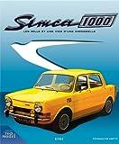 Simca 1000 - Les mille et une vies d'une hirondelle